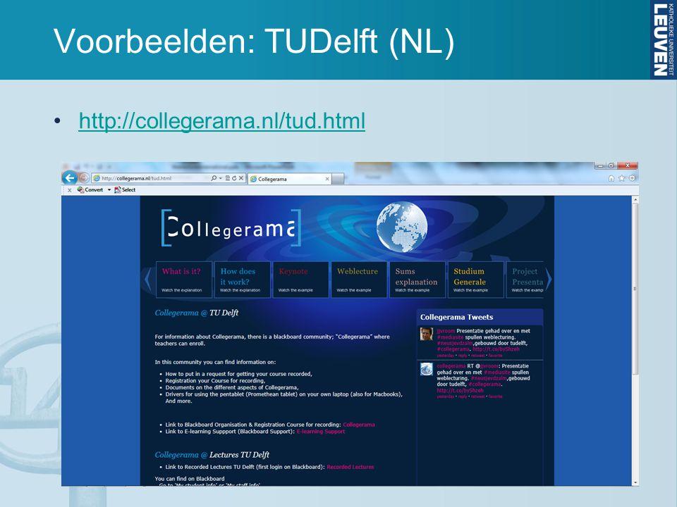 Voorbeelden: TUDelft (NL) http://collegerama.nl/tud.html