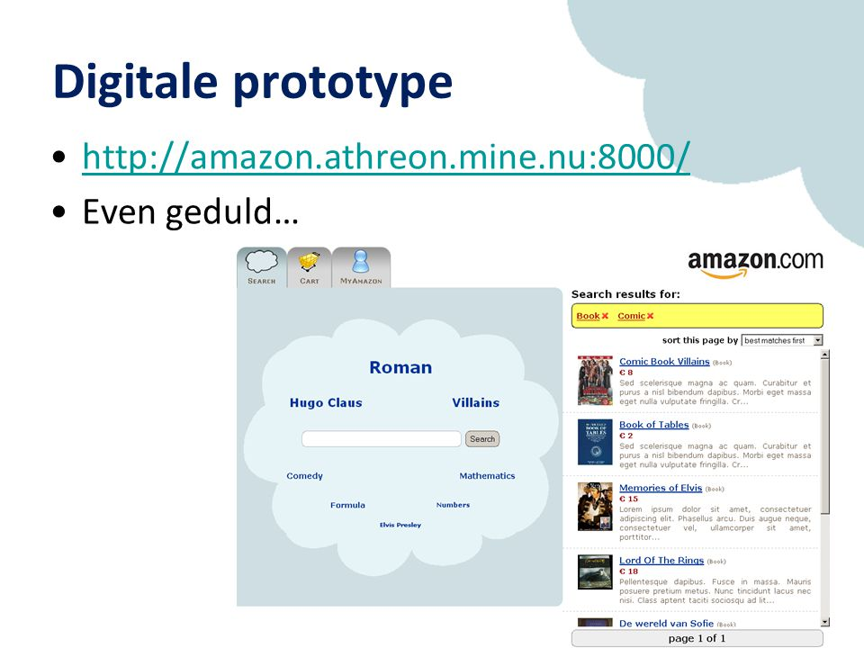 Digitale prototype http://amazon.athreon.mine.nu:8000/ Even geduld…
