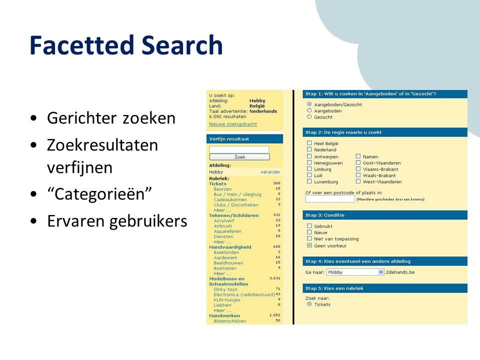 Facetted Search Gerichter zoeken Zoekresultaten verfijnen Categorieën Ervaren gebruikers