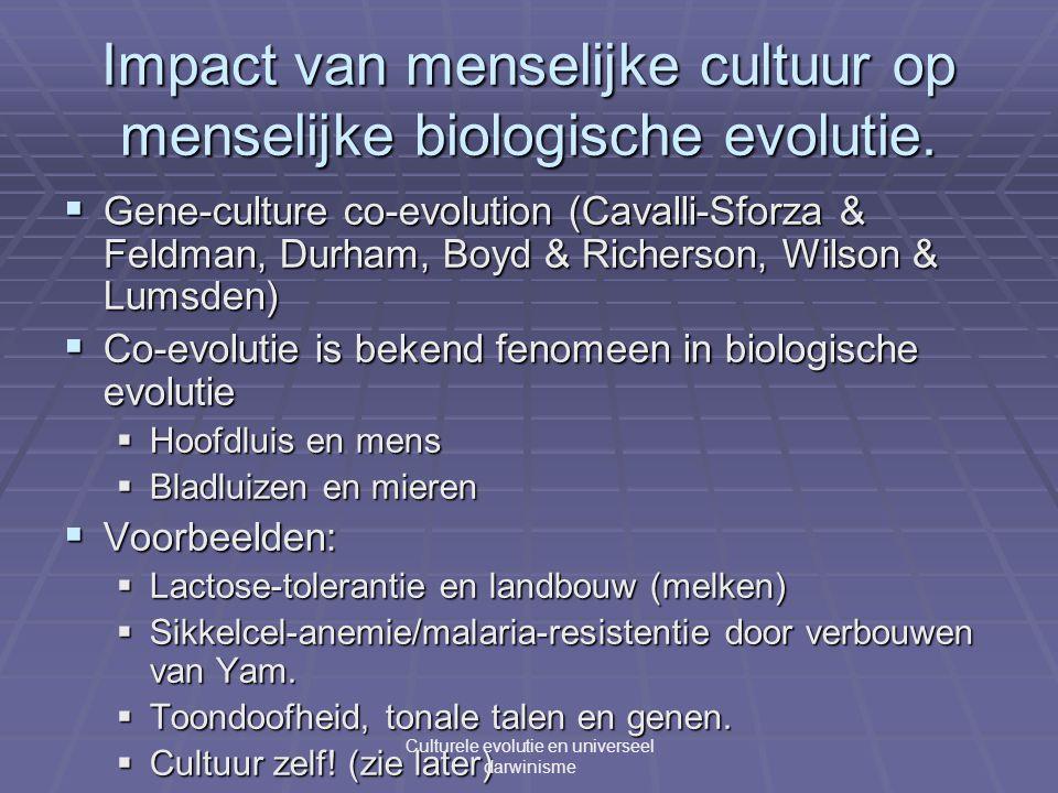 Impact van menselijke cultuur op menselijke biologische evolutie.