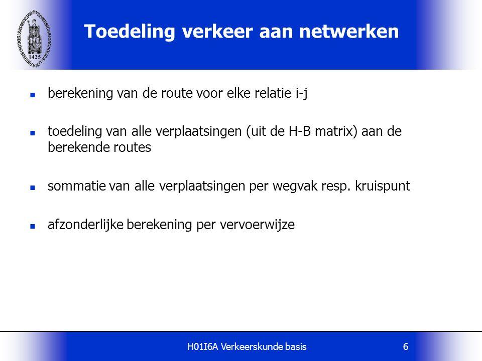 H01I6A Verkeerskunde basis67 Kansdichtheidsfuncties route reistijden t1t1 t2t2 σ2σ2 σ1σ1 t f