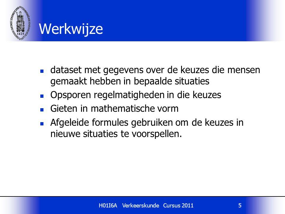 H01I6A Verkeerskunde Cursus 20115 Werkwijze dataset met gegevens over de keuzes die mensen gemaakt hebben in bepaalde situaties Opsporen regelmatighed
