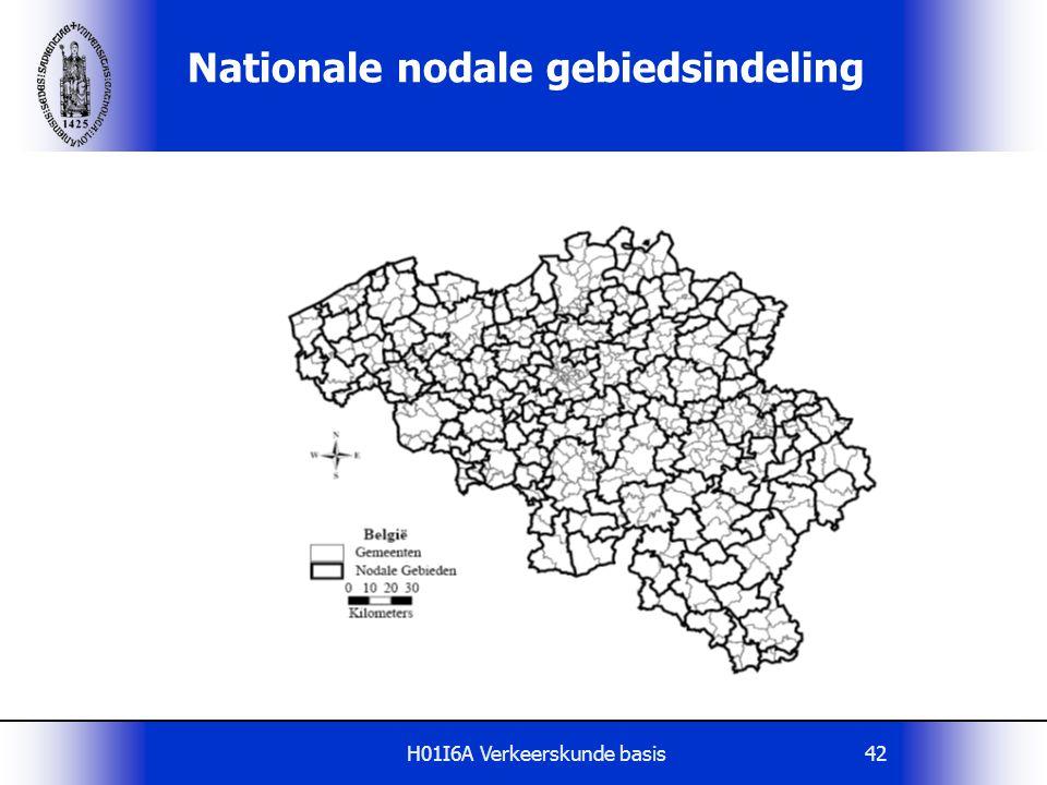 H01I6A Verkeerskunde basis42 Nationale nodale gebiedsindeling