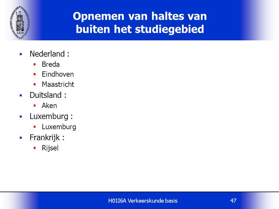 H01I6A Verkeerskunde basis47  Nederland :  Breda  Eindhoven  Maastricht  Duitsland :  Aken  Luxemburg :  Luxemburg  Frankrijk :  Rijsel Opne