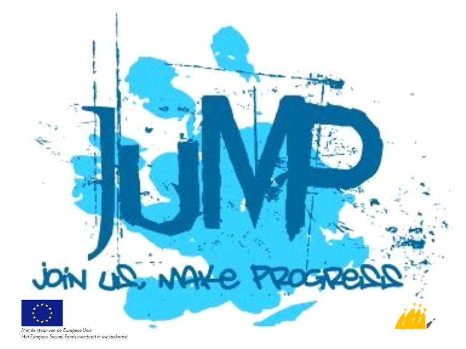 Rollen van de JUMP-medewerkers Casemanager De projectcoördinator Vormingsmedewerker (Groep Intro) De werkvloerbegeleider (Variant/OCMW) De drughulpverlener (Kompas) De trajectbegeleider Met de steun van de Europese Unie Het Europees Sociaal Fonds investeert in uw toekomst