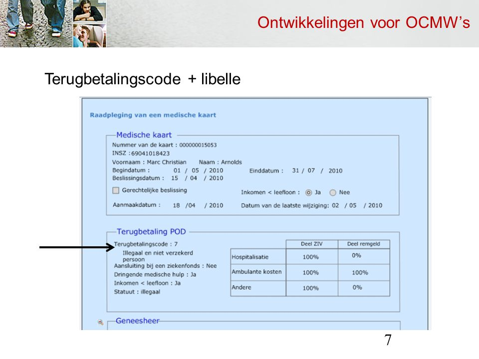 Ontwikkelingen voor OCMW's 7 Terugbetalingscode + libelle