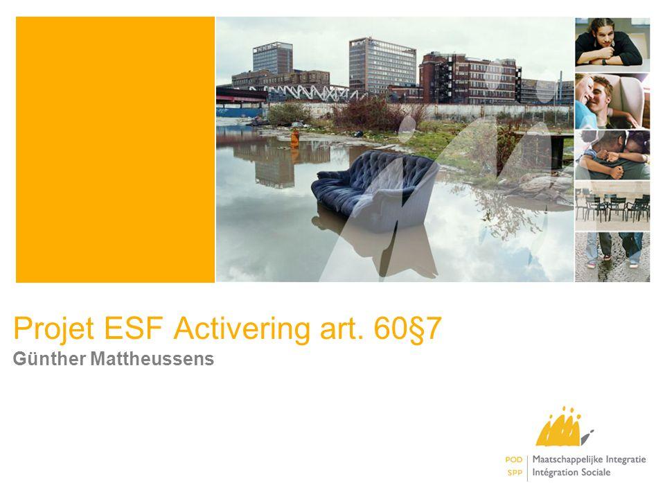 Projet ESF Activering art. 60§7 Günther Mattheussens