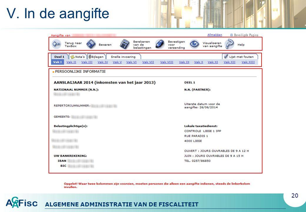 ALGEMENE ADMINISTRATIE VAN DE FISCALITEIT V. In de aangifte 20