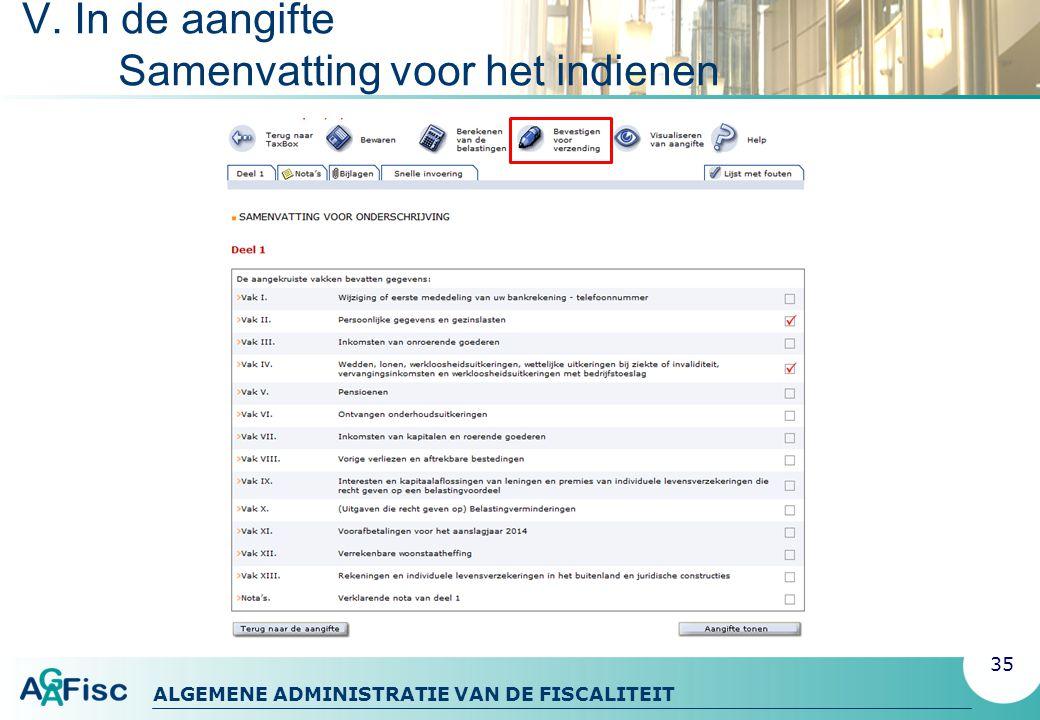 ALGEMENE ADMINISTRATIE VAN DE FISCALITEIT V. In de aangifte Samenvatting voor het indienen 35