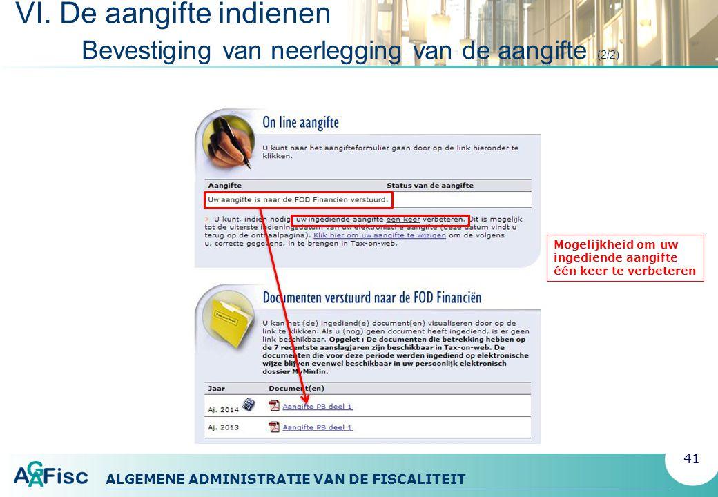 ALGEMENE ADMINISTRATIE VAN DE FISCALITEIT VI.