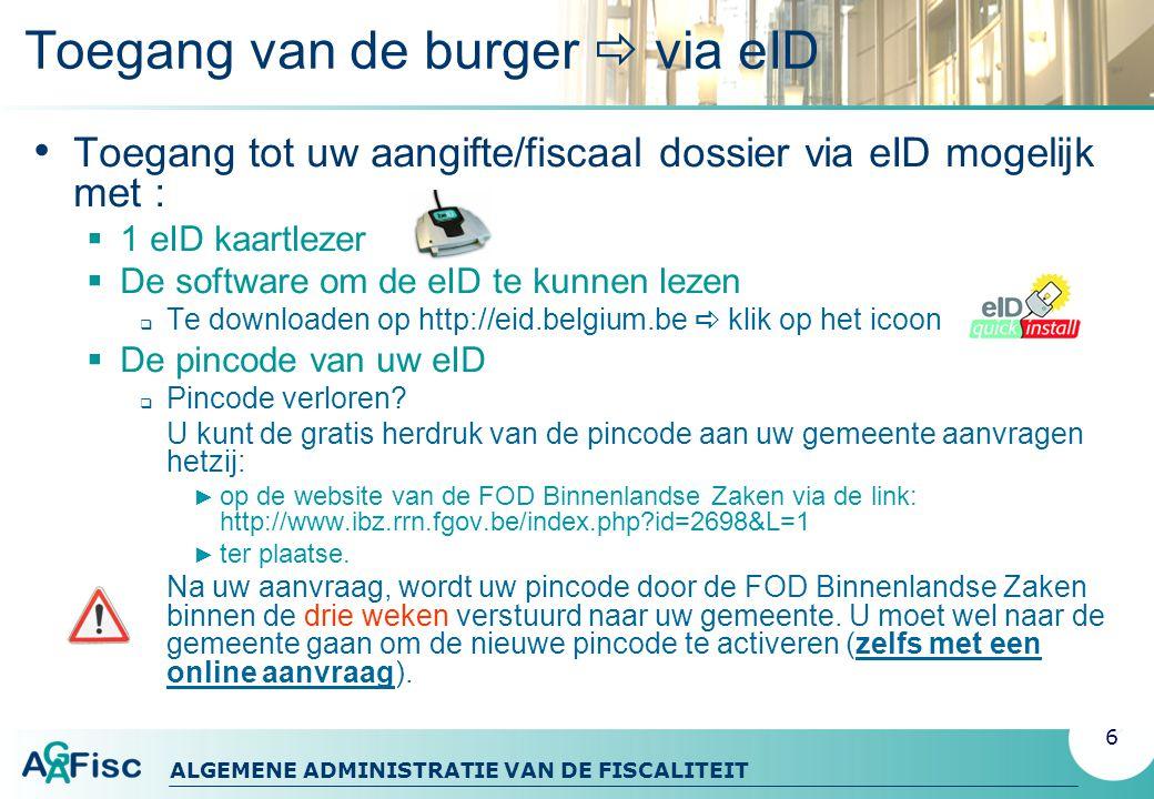 ALGEMENE ADMINISTRATIE VAN DE FISCALITEIT VI. De aangifte indienen 37
