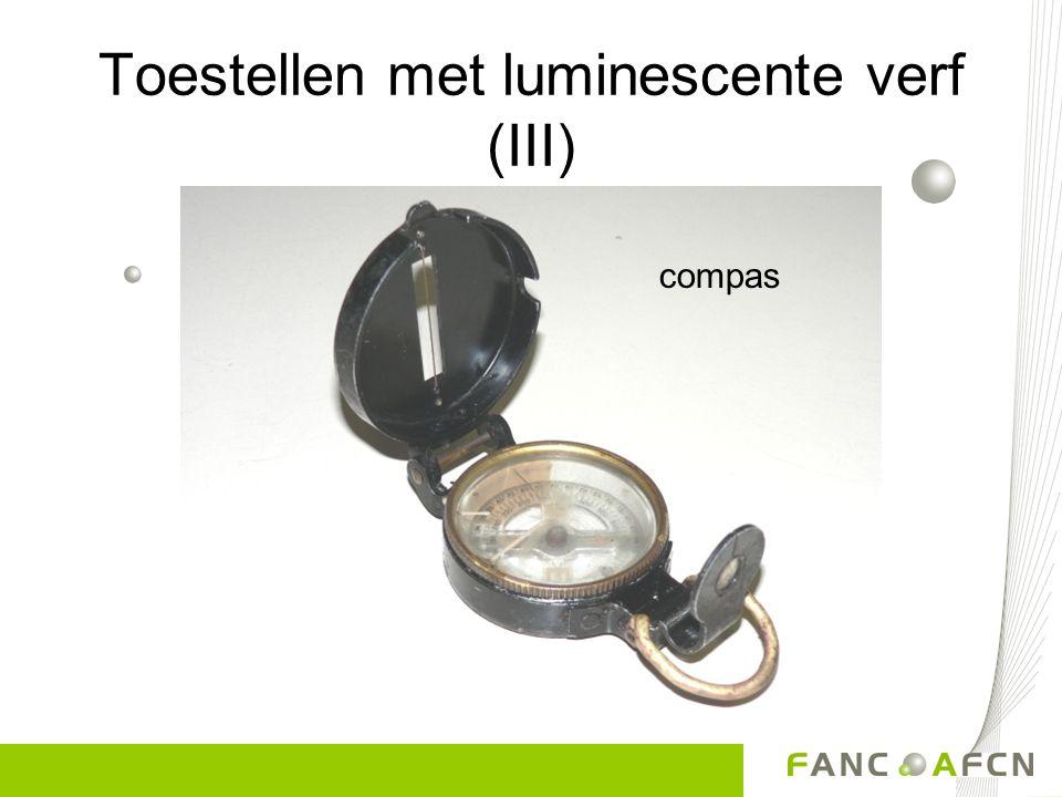 Toestellen met luminescente verf (II) Ra-226, Cs-137 45µSv/h- enkele mSv/h