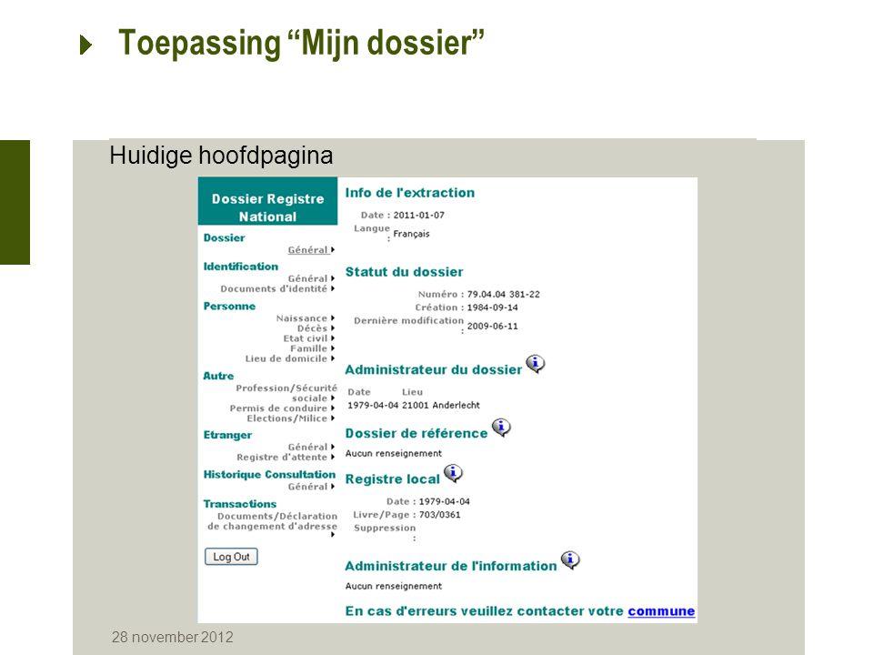 """28 november 2012 Huidige hoofdpagina Toepassing """"Mijn dossier"""""""