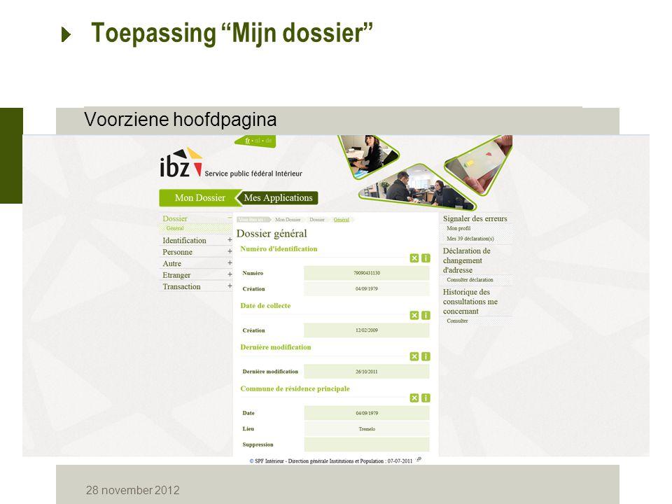 """28 november 2012 Voorziene hoofdpagina Toepassing """"Mijn dossier"""""""
