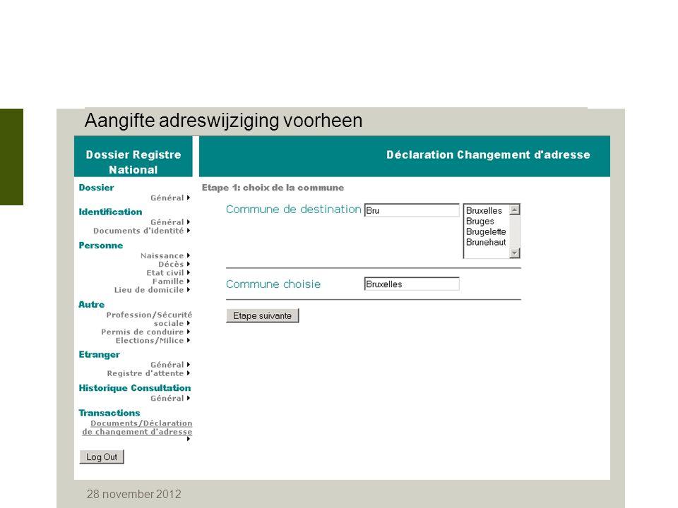 28 november 2012 Aangifte adreswijziging voorheen