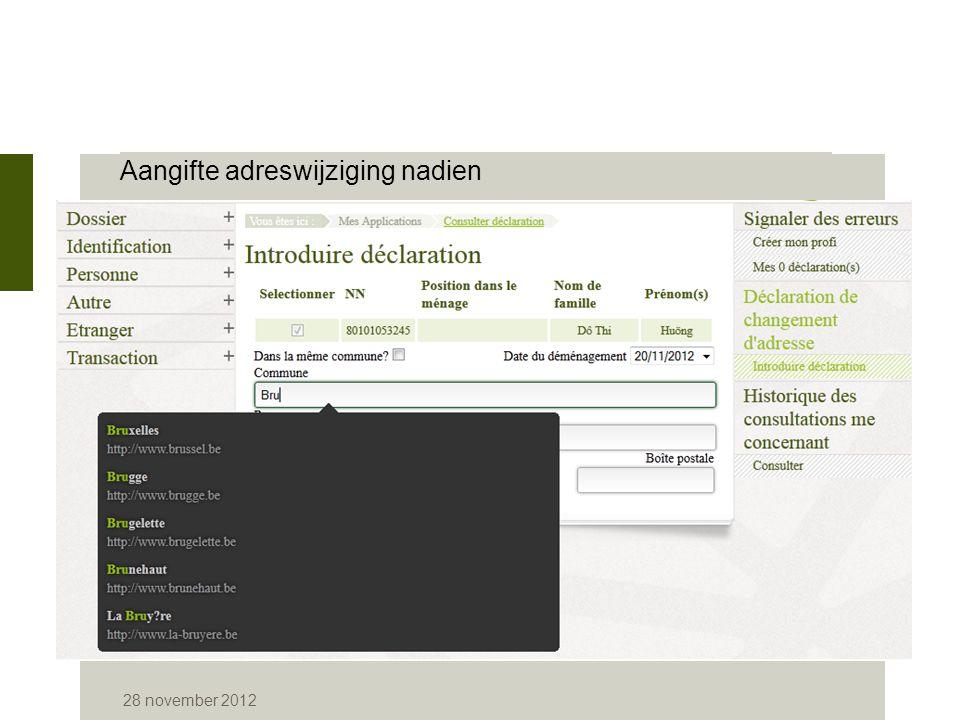 28 november 2012 Aangifte adreswijziging nadien
