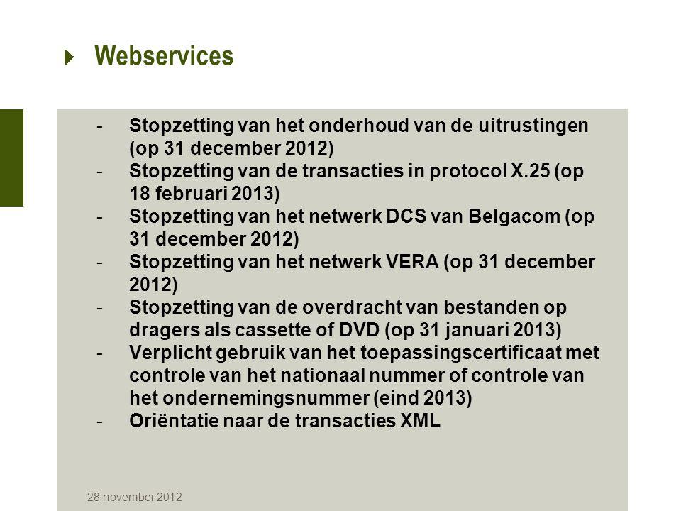 28 november 2012 Webservices ProvincieGemeentenGemeenten in Webservice Percentage Antwerpen7049 70,00% Brussel19 100,00% Vlaams-Brabant6562 95,38% Waals-Brabant27 100,00% West-Vlaanderen64 100,00% Oost-Vlaanderen65 100,00% Henegouwen6968 98,55% Luik84 100,00% Limburg4428 63,64% Luxemburg44 100,00% Namen38 100,00% Totaal589548 93,04% Gegevens van 6/11/2012: minstens één transactie uitgevoerd door de gemeente in oktober 2012