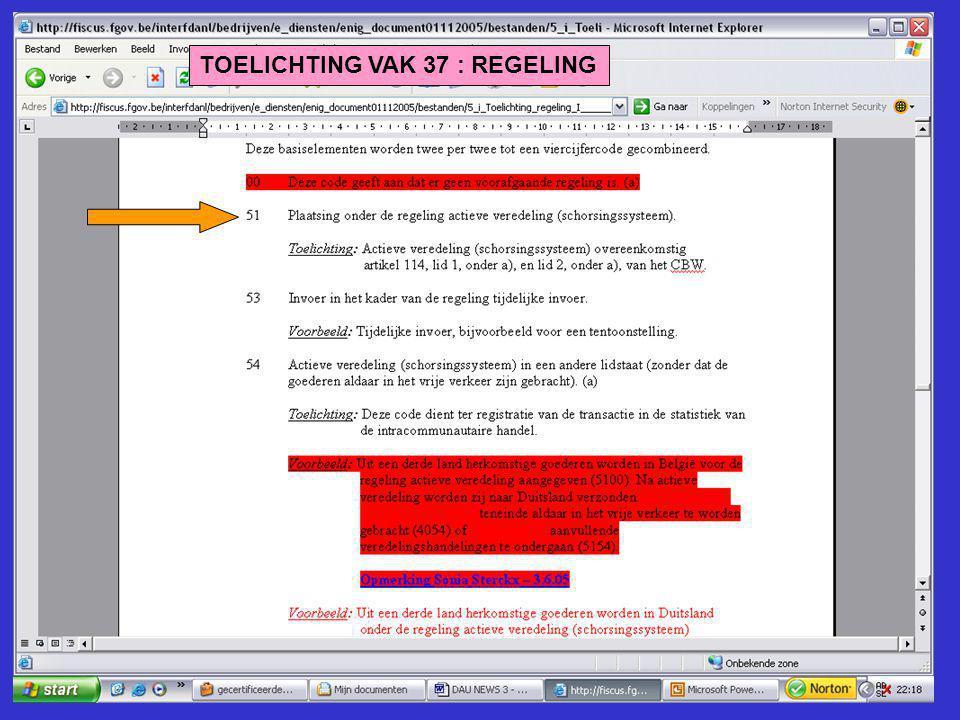 TOELICHTING VAK 37 : REGELING