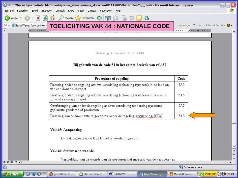 TOELICHTING VAK 44 : NATIONALE CODE
