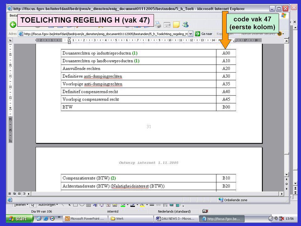 TOELICHTING REGELING H (vak 47) code vak 47 (eerste kolom)