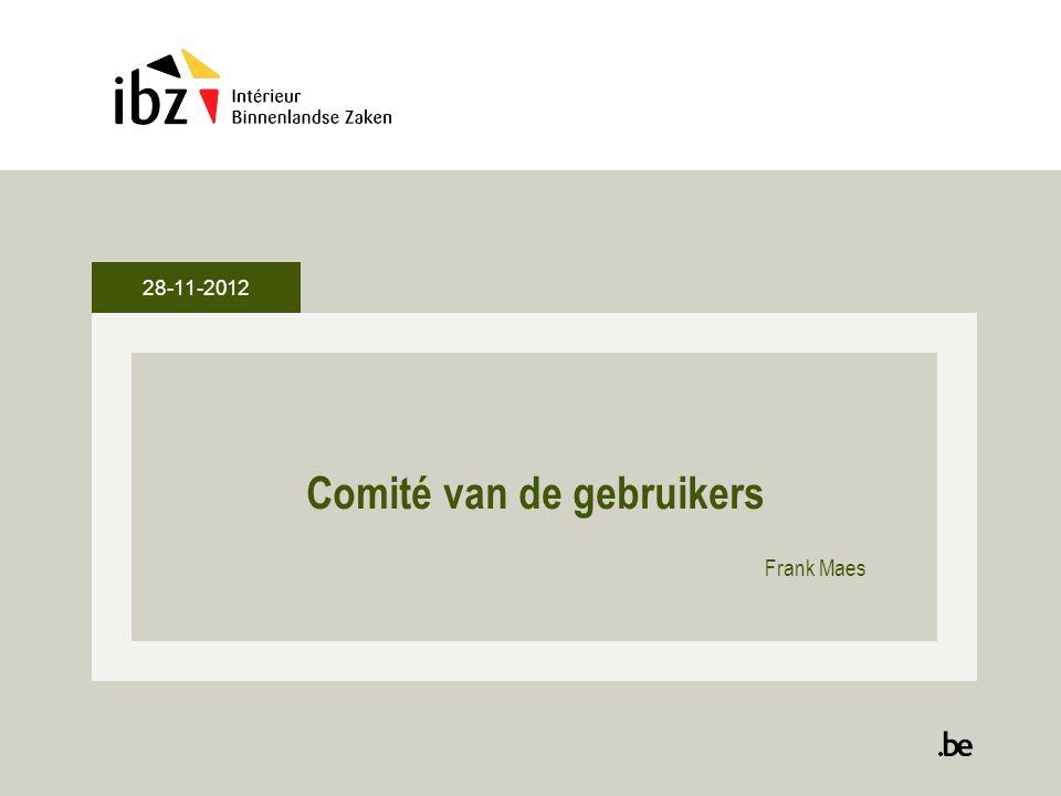 28-11-2012 Comité van de gebruikers Frank Maes