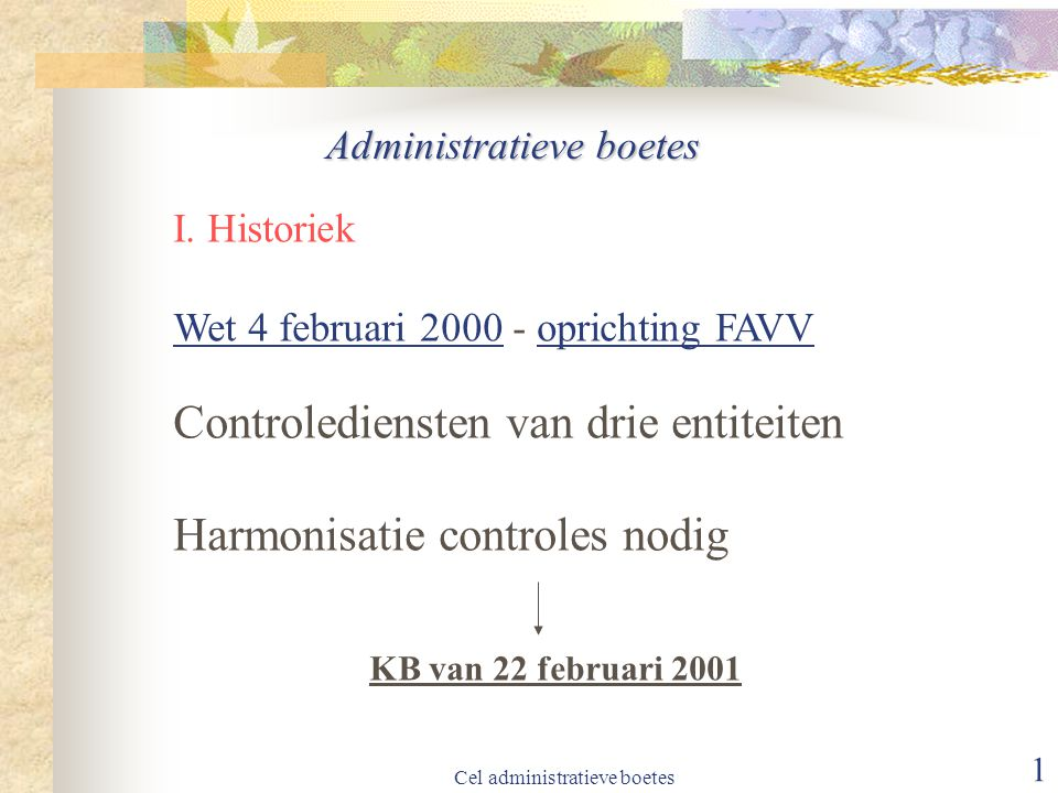 Cel administratieve boetes 2 Administratieve boetes I.
