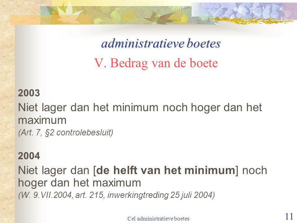 Cel administratieve boetes 11 administratieve boetes V.