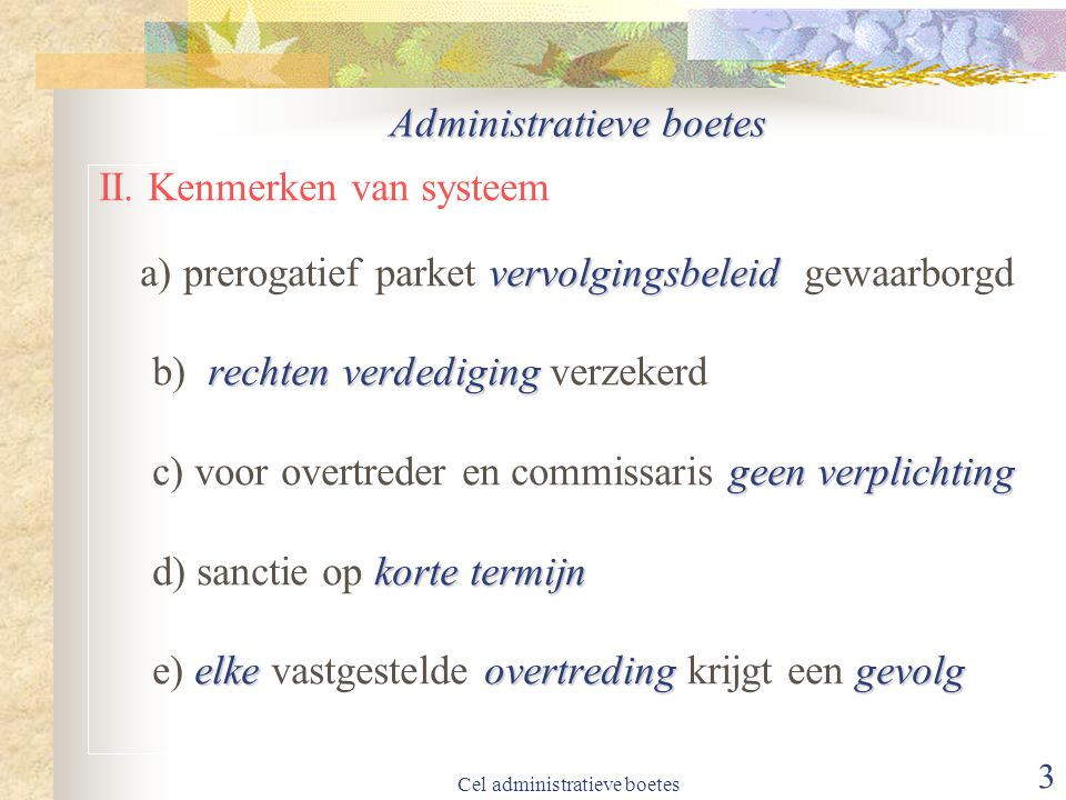 Cel administratieve boetes 3 Administratieve boetes II.