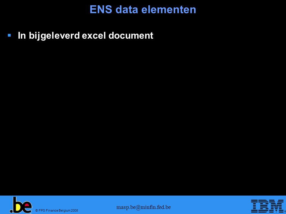 © FPS Finance Belgium 2008 masp.be@minfin.fed.be Arrival  Derde landen vluchten (Office of First Entry): in de arrival notificatie IE347 moeten de MRN-'s van de ENS worden doorgegeven  EU-vluchten (Office of subsequent entry) : arrival notificatie IE344 moet de volledige beschrijving van de goods items doorsturen  Issue : Na analyse van de mapping met FFM is gebleken dat er grote discrepancies bestaan tussen de noden van de IE347 & IE344 en het IATA FFM bericht.
