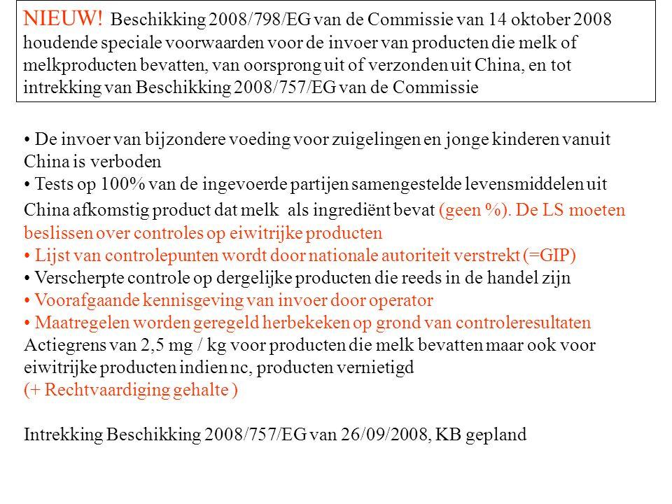 NIEUW! Beschikking 2008/798/EG van de Commissie van 14 oktober 2008 houdende speciale voorwaarden voor de invoer van producten die melk of melkproduct
