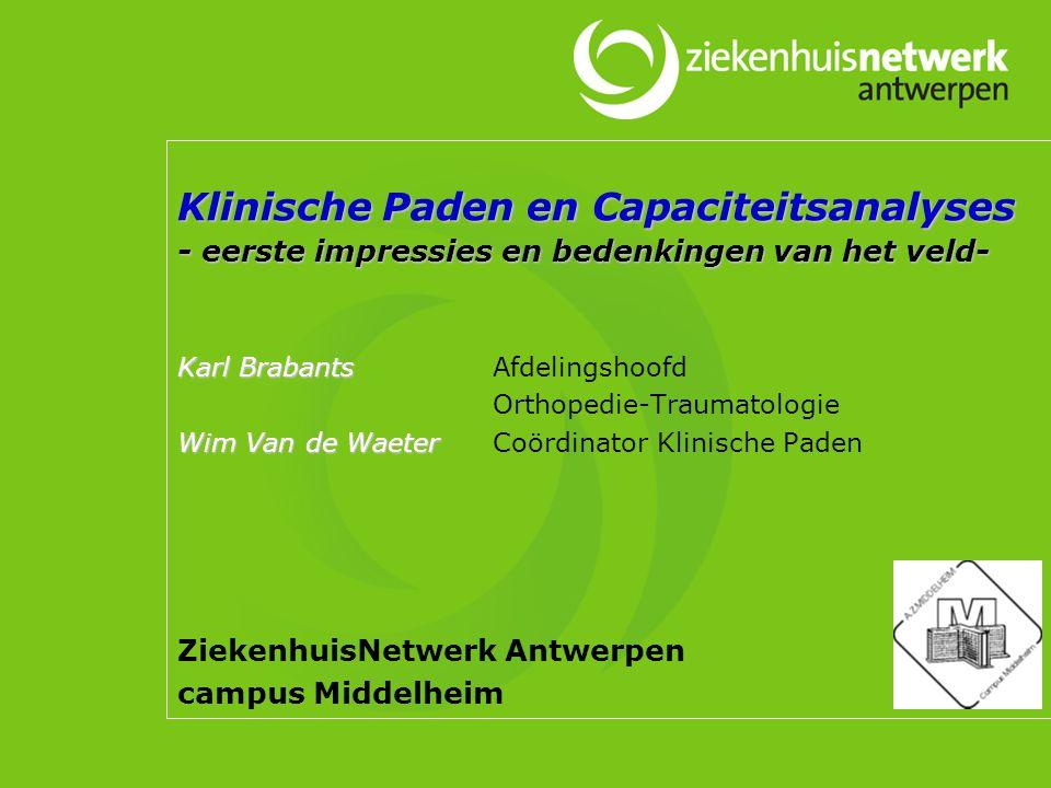 Klinische paden en capaciteits- analyses 1 december 2005 491 De aanloop in 2003…..