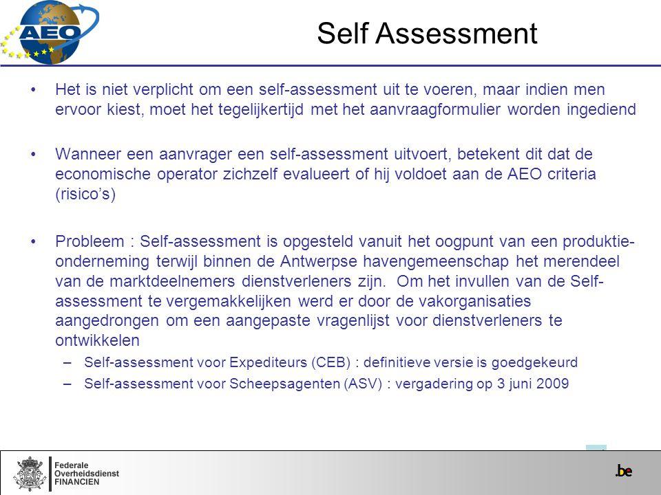Self Assessment Het is niet verplicht om een self-assessment uit te voeren, maar indien men ervoor kiest, moet het tegelijkertijd met het aanvraagform