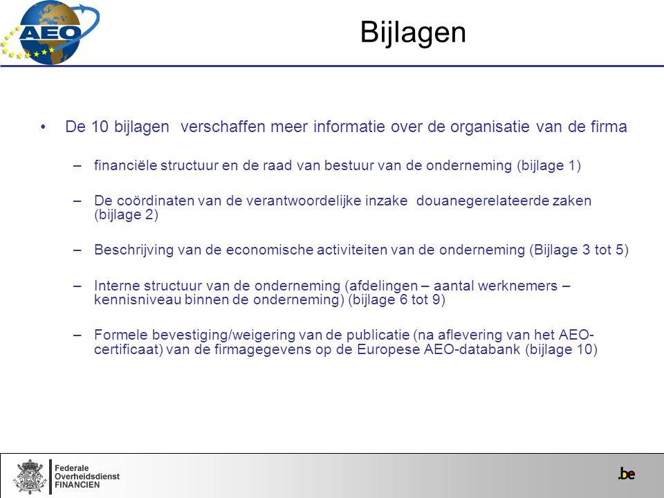 De 10 bijlagen verschaffen meer informatie over de organisatie van de firma –financiële structuur en de raad van bestuur van de onderneming (bijlage 1
