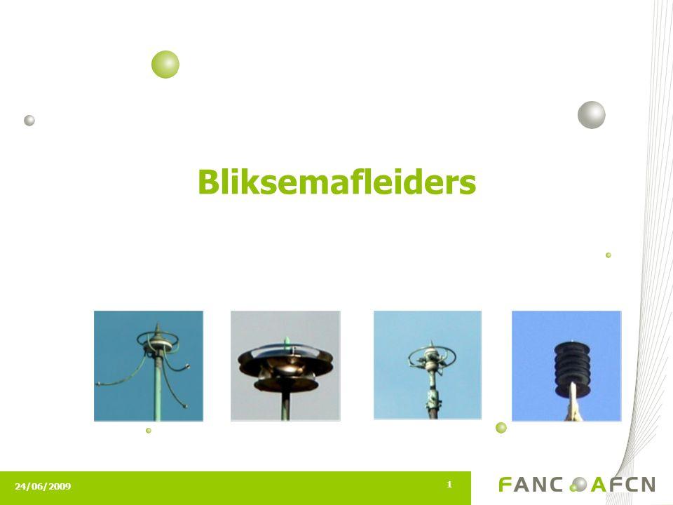 24/06/2009 1 Bliksemafleiders