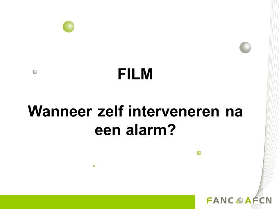 FILM Wanneer zelf interveneren na een alarm?