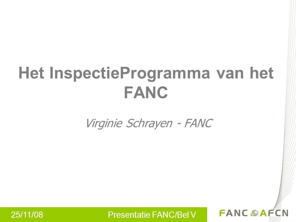 Het InspectieProgramma van het FANC Virginie Schrayen - FANC