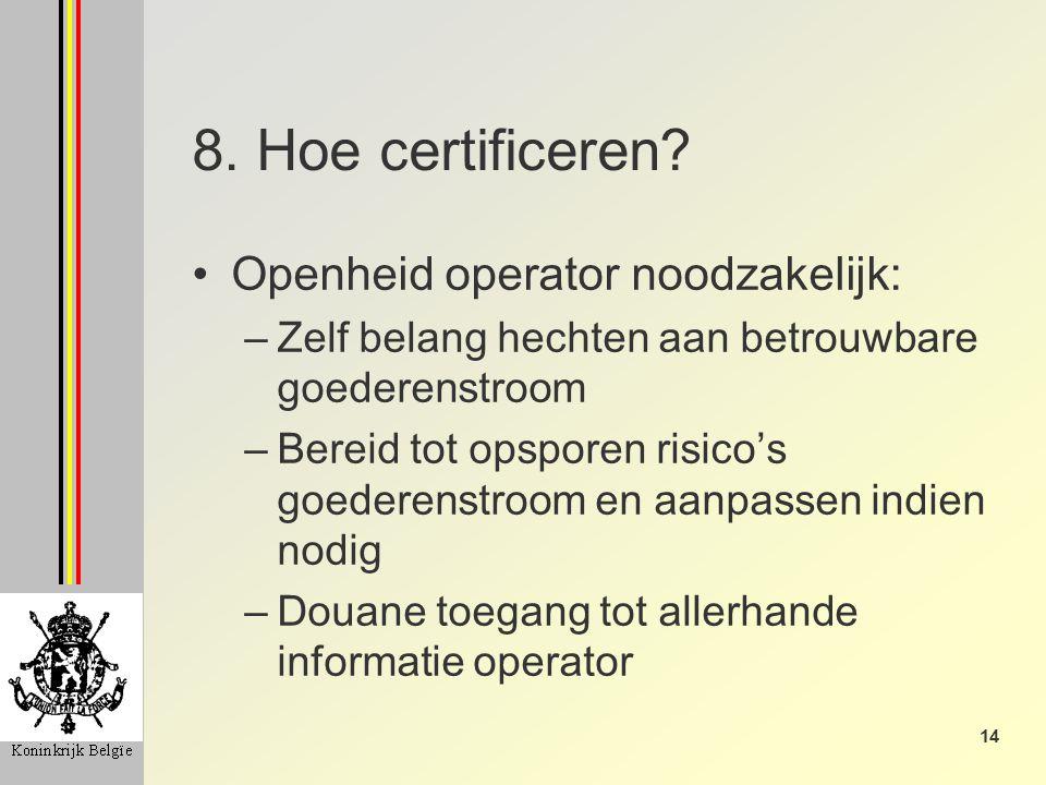 14 8. Hoe certificeren.