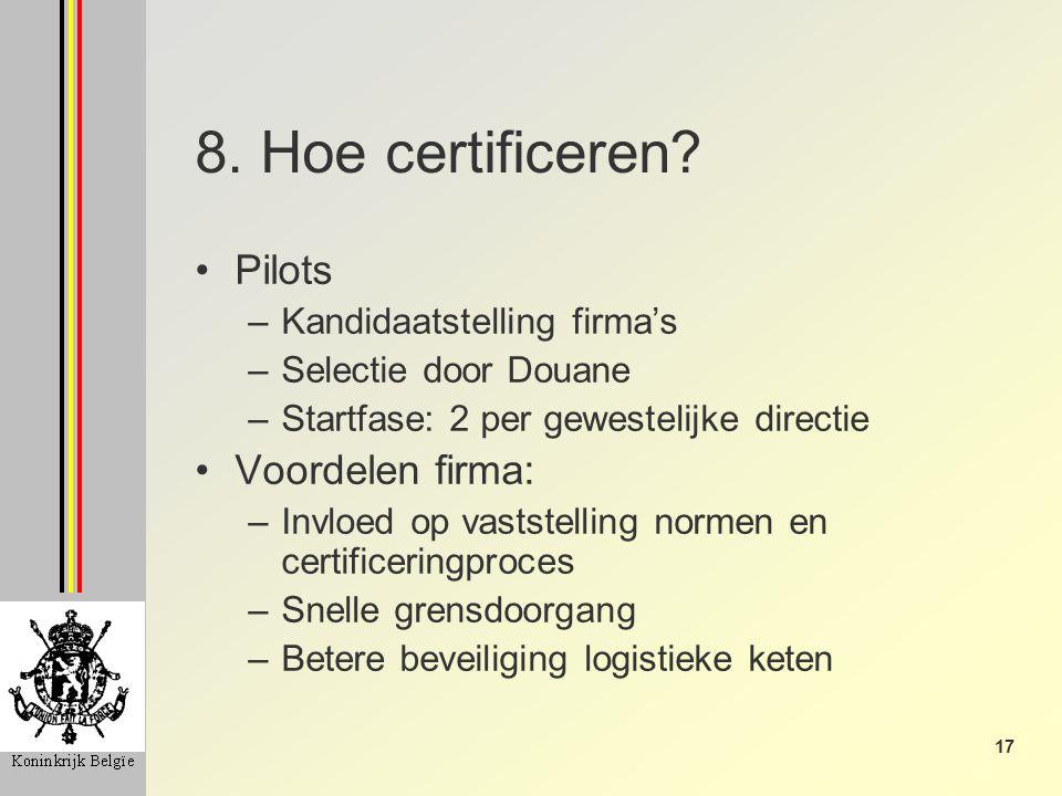 17 8. Hoe certificeren.