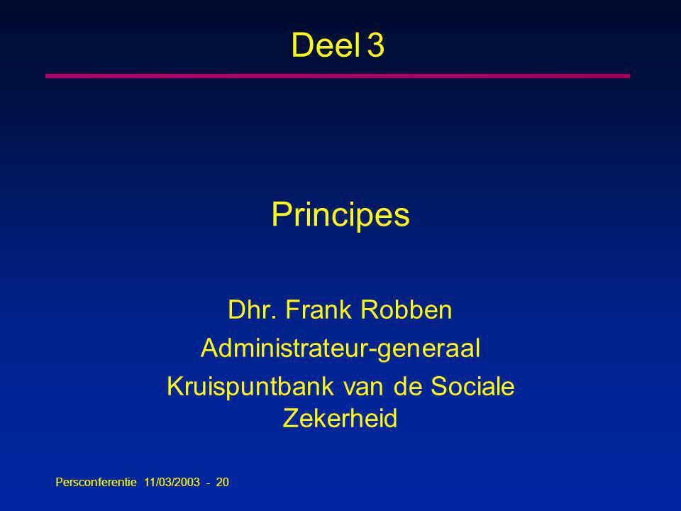Persconferentie 11/03/2003 - 20 Principes Dhr.