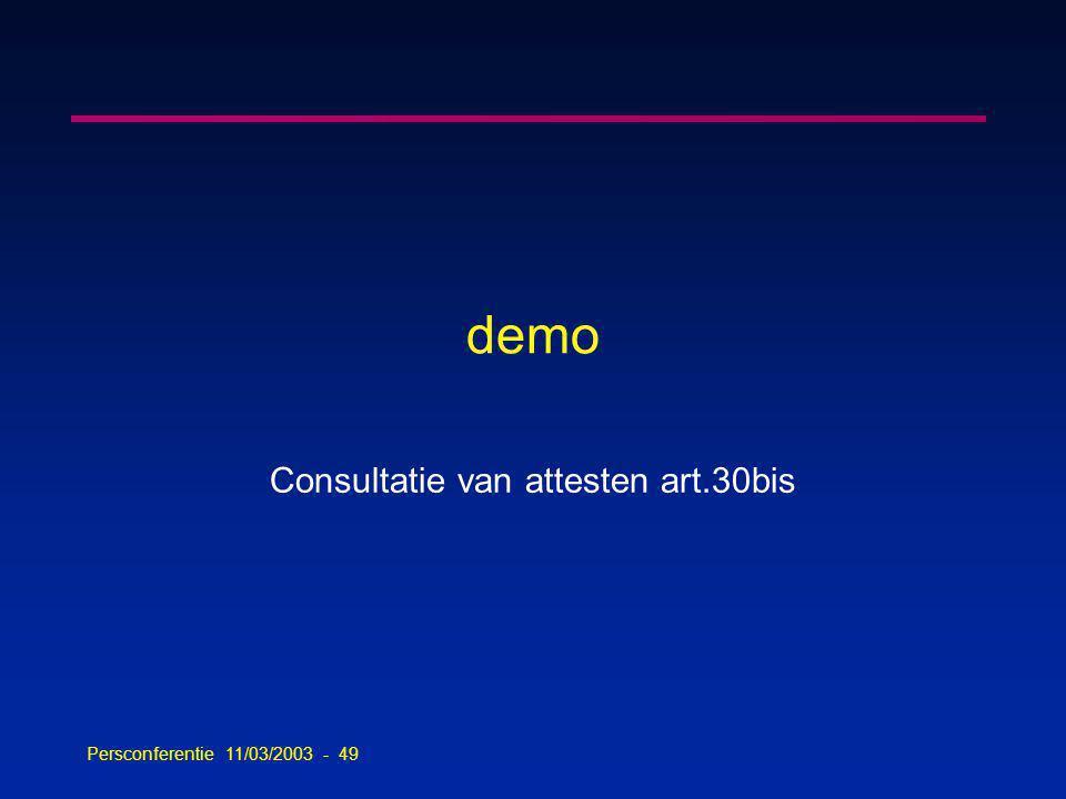 Persconferentie 11/03/2003 - 49 demo Consultatie van attesten art.30bis