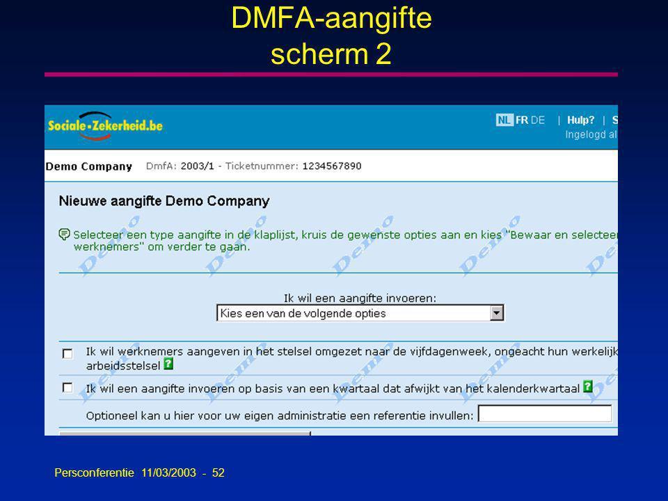 Persconferentie 11/03/2003 - 52 DMFA-aangifte scherm 2