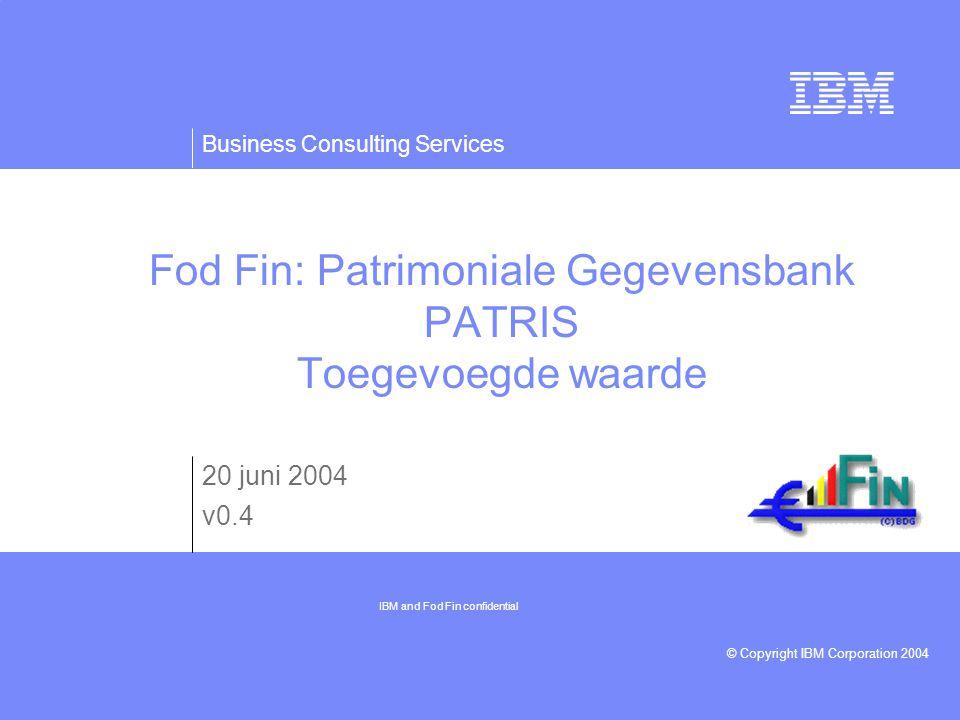 Business Consulting Services © Copyright IBM Corporation 2004 FOD Financiën 29/04/04 22 Illustratie en fundamenten van de toegevoegde waarde van PATRIS - Minder onenigheden door juistere informatie:  Een daling van het aantal onenigheden heeft tot gevolg dat een groter aantal processen uitvoerbaar zijn.