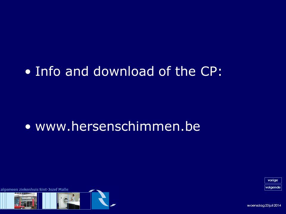 woensdag 23 juli 2014 volgende vorige algemeen ziekenhuis Sint-Jozef Malle Info and download of the CP: www.hersenschimmen.be