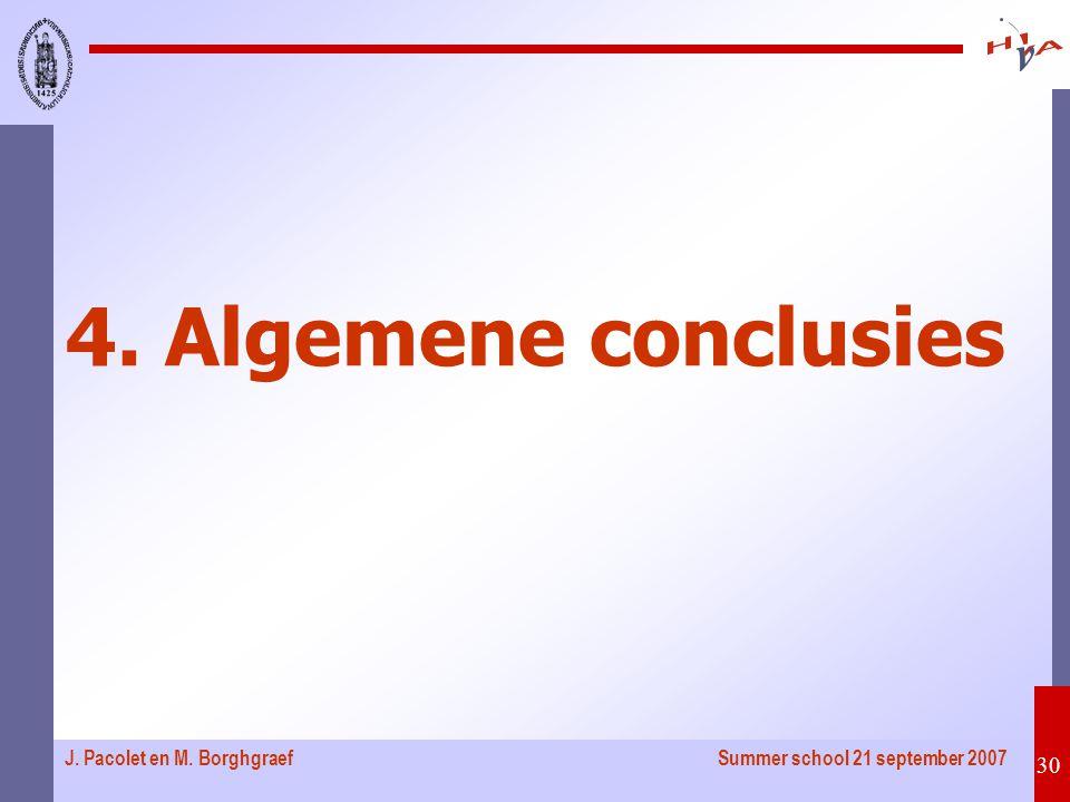 Summer school 21 september 2007 30 J. Pacolet en M. Borghgraef 4. Algemene conclusies