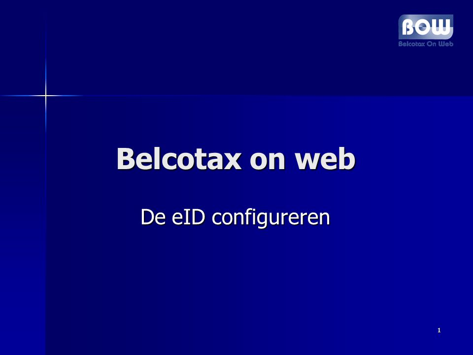 1 Belcotax on web Belcotax on web De eID configureren De eID configureren