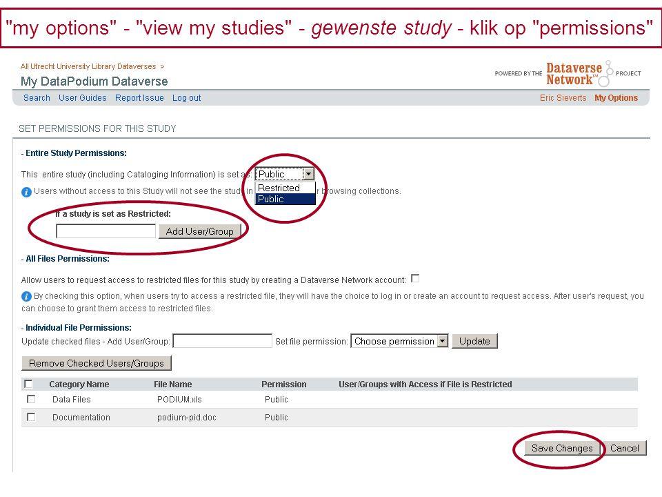 my options - view my studies - gewenste study - klik op permissions