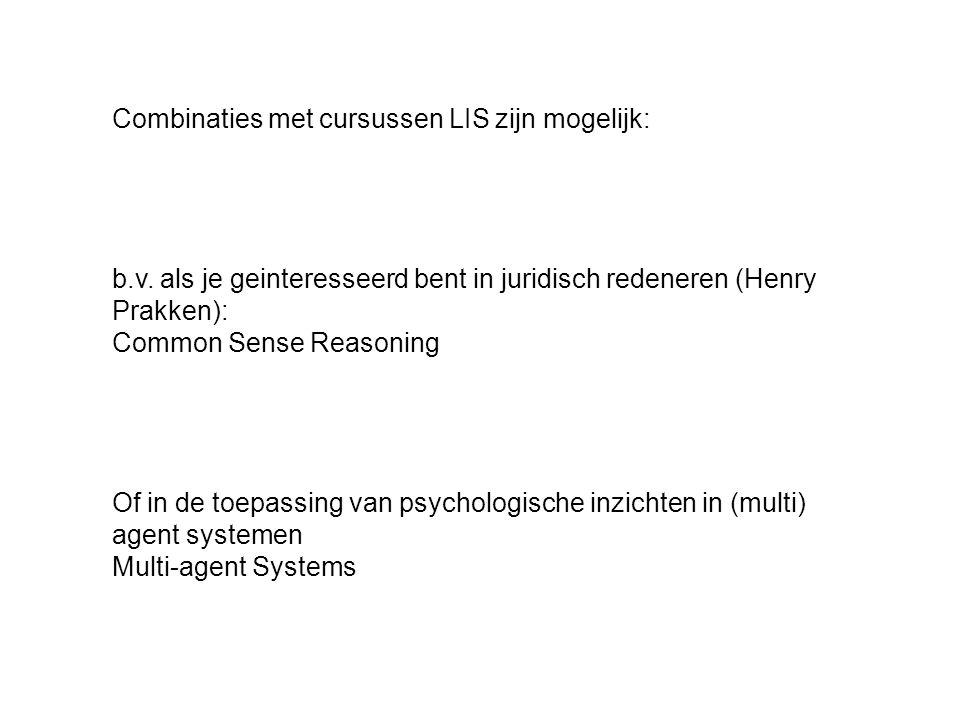 Combinaties met cursussen LIS zijn mogelijk: b.v.
