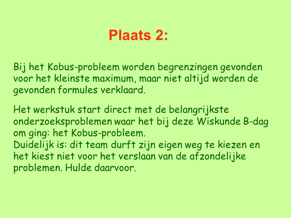 Plaats 2: Bij het Kobus-probleem worden begrenzingen gevonden voor het kleinste maximum, maar niet altijd worden de gevonden formules verklaard. Het w