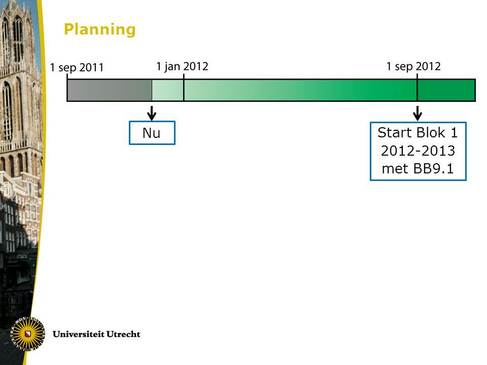 Planning Start Blok 1 2012-2013 met BB9.1 Nu