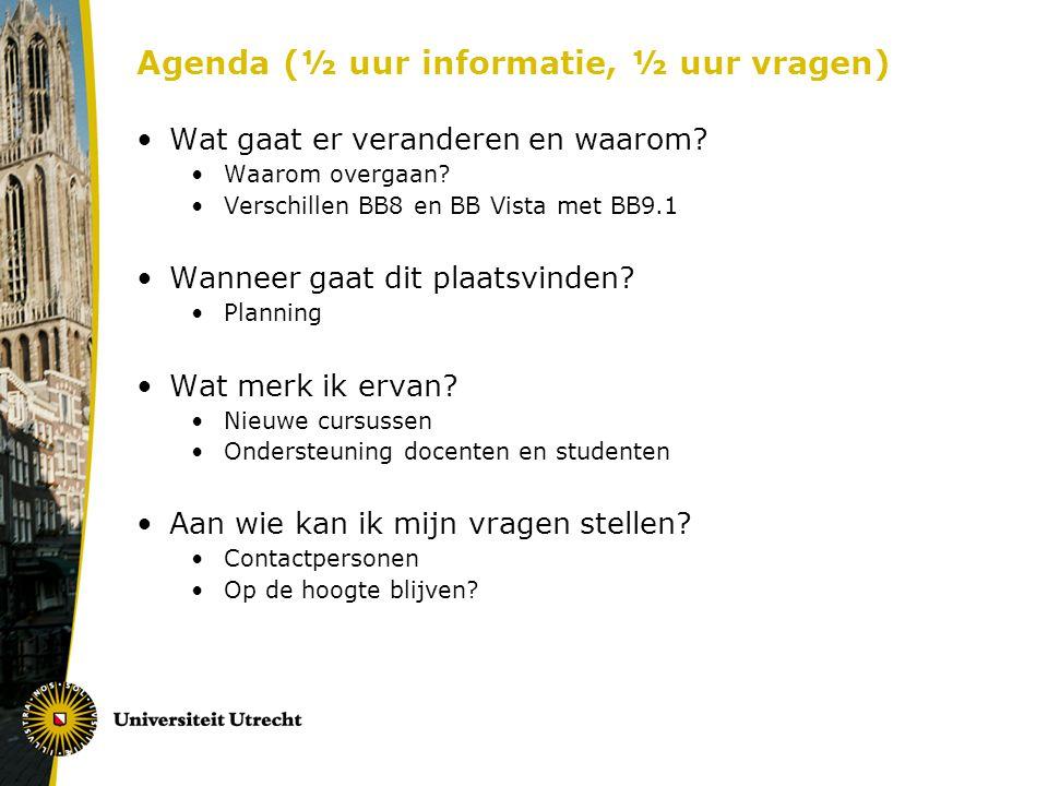 Agenda (½ uur informatie, ½ uur vragen) Wat gaat er veranderen en waarom.